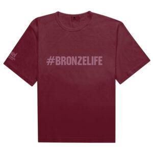 T-Shirt (#Bronzelife™)
